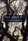 Selected Translations - W.S. Merwin