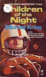 Children of the Night - Michael Kring