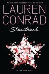Starstruck (Fame Game, #2) - Lauren Conrad