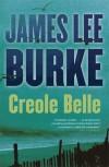 Creole Belle (Dave Robicheaux, #19) - James Lee Burke