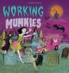 Working Mummies - Joan Horton