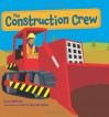 The Construction Crew - Lynn Meltzer