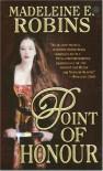 Point of Honour - Madeleine E. Robins