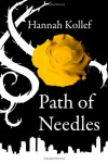 Path of Needles - Hannah Kollef