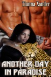 Another Day in Paradise - Tianna Xander