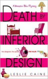 Death by Inferior Design - Leslie Caine