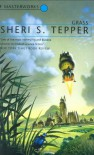 Grass - Sheri S. Tepper