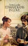 Edwardians In Love - Anita Leslie