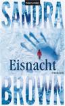 Eisnacht - Sandra Brown, Christoph Göhler