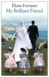 My Brilliant Friend - Elena Ferrante, Hillary Huber, Ann Goldstein