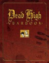 Dead High Yearbook - Ivan Velez