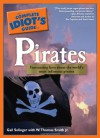 The Complete Idiot's Guide to Pirates - Gail Selinger, W. Thomas Smith Jr.