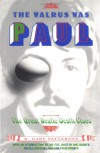 The Walrus Was Paul: The Great Beatle Death Clues - R. Gary Patterson, J. Fox