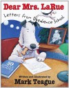 Dear Mrs. La Rue: Letters From Obedience School -