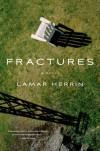 Fractures - Lamar Herrin