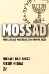 Mossad: najważniejsze misje izraelskich tajnych służb - Bar-Zohar Michael,  Mishal Nissim