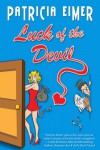 Luck of the Devil - Patricia Eimer