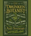 The Drunken Botanist: The Plants That Create the World's Great Drinks (Audiocd) - Amy Stewart, Coleen Marlo