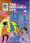 The Invisible Spy - Mark Fowler