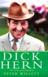 Dick Hern - The Authorised Biography - Peter Willetts