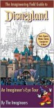 The Imagineering Field Guide to Disneyland - Alex Wright, Alex Wright