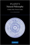 Plato's Natural Philosophy: A Study of the Timaeus-Critias - Thomas Kjeller Johansen