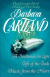 Three Complete Novels of Earls and Their Ladies: A Gentleman in Love; Gift of the Gods; Music from the Heart - Barbara Cartland