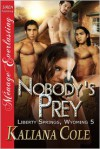 Nobody's Prey - Kaliana Cole