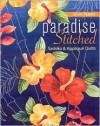 Paradise Stitched: Sashiko & Applique Quilts - Sylvia Pippen