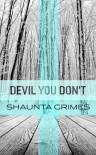 Devil You Don't - Shaunta Grimes