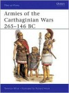 Armies of the Carthaginian Wars 265-146 BC - Terence Wise, Richard Hook