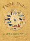 Earth Signs: How to Connect with the Natural Spirits of the Earth - Grey Wolf, Andy Baggott