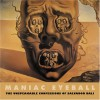 Maniac Eyeball: The Unspeakable Confessions of Salvador Dali (Creation Art Directives) - Salvador Dali;Andre Parinaud