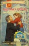 The Only Child - Carolyn McSparren