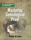 Mastering Genealogical Proof - Thomas W. Jones