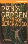 Pan's Garden - Algernon Blackwood