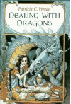 Dealing with Dragons  - Patricia C. Wrede, Trina Schart Hyman