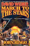 March to the Stars  - David Weber, John Ringo