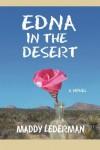 Edna in the Desert - Maddy Lederman