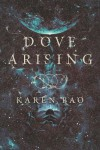Dove Arising - Karen Bao