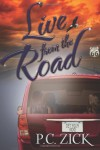 Live from the Road - P. C. Zick