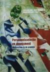 Personeelsselectie en assessment in perspectief - Gertrude Smit, Henk Verhoef