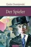 Der Spieler : aus den Aufzeichnungen eines jungen Mannes - Fyodor Dostoyevsky, Hermann Röhl