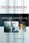 O'Malley Chronicles, Volume 1 - Dee Henderson