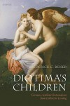 Diotima's Children: German Aesthetic Rationalism from Leibniz to Lessing - Frederick C. Beiser
