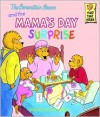 The Berenstain Bears and the Mama's Day Surprise - Stan Berenstain, Jan Berenstain