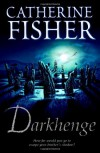 Darkhenge - Catherine Fisher