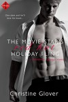 The Movie Star's Red Hot Holiday Fling: A novella (Entangled Indulgence) (Sweetbriar Springs) - Christine Glover