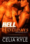 Hell for the Holidays - Celia Kyle