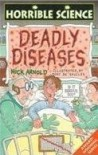 Microscopic Monsters And Deadly Diseases (Horrible Science) - Nick Arnold